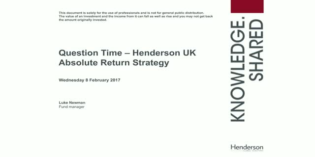 Q&A Session:  Henderson UK Absolute Return Strategy