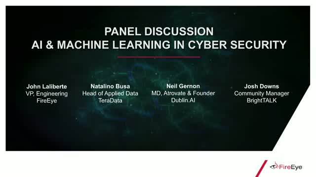 Panel Discussion - AI & Machine Learning in Cyber Security
