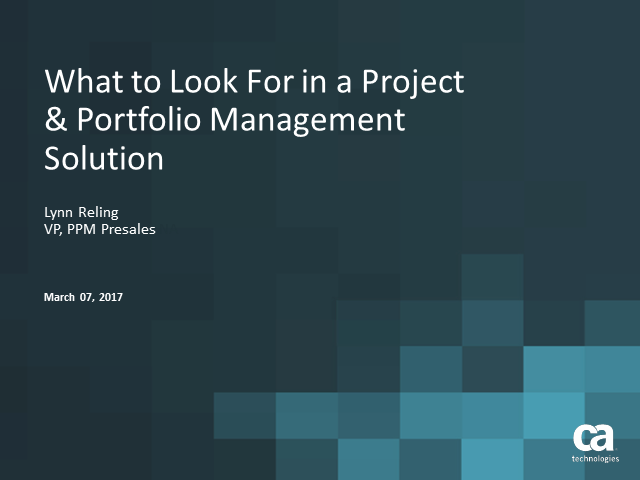 What to Look For in a Project & Portfolio Management Solution