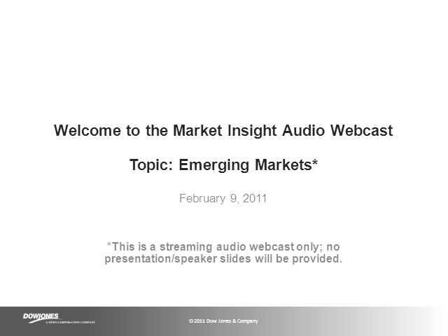 Dow Jones - Emerging Markets Audio Webcast