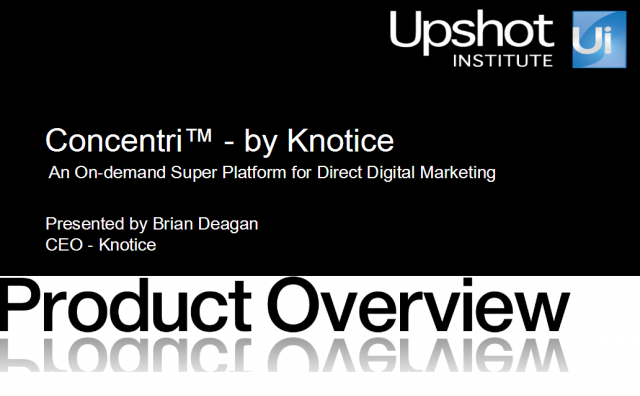 Product Overview - Knotice