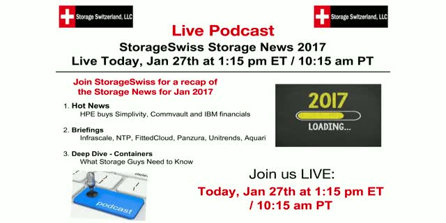 Storage Podcast January 2017 - HPE buys Simplivity and What Are Containers?