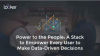Power to the People: A Stack to Empower Every User to Make Data-Driven Decisions