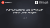 Banking Webinar: Put Your Customer Data To Work With Search-Driven Analytics