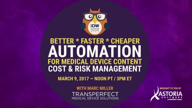 Automation for Medical Device Content: Cost and Risk Management