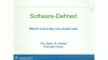 "What is ""Software-Defined"" & Why Should You Care? (It's More than Just SDS)"