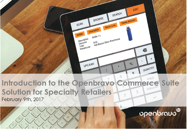 Introduction to the Openbravo Commerce Suite Solution for Specialty Retailers