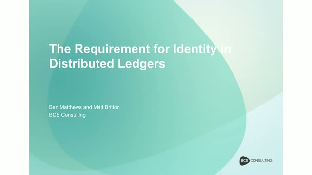 The Requirement for Identity in Distributed Ledgers