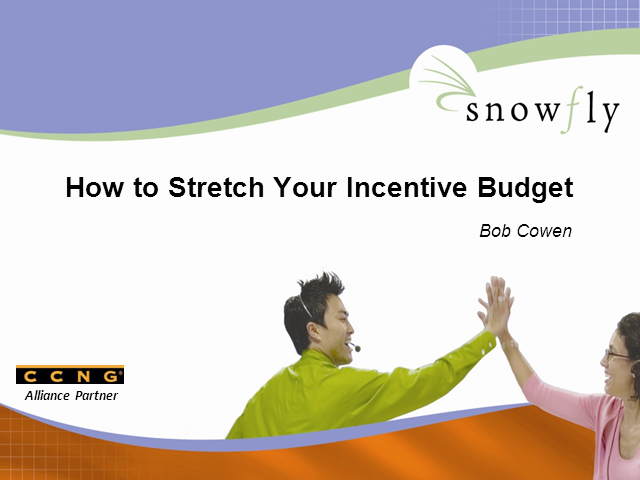 How to Stretch Your Incentive Budget for Call Centers