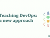Teaching DevOps: a new approach