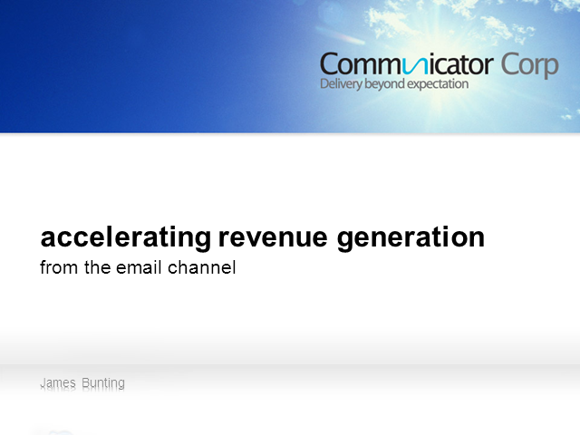 Accelerating Revenue Generation from the Email Channel