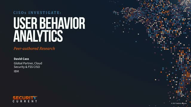 User Behavior Analytics: A CISO's Buyers Guide