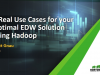 3 Real Use Cases for your Optimal EDW Solution using Hadoop