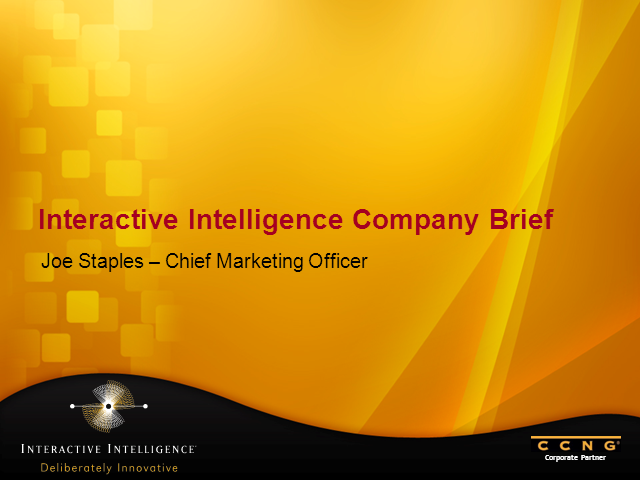 Introducing CCNG partner - Interactive Intelliegence