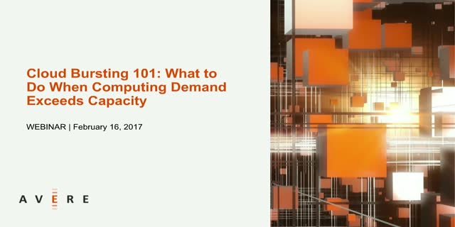 Cloud Bursting 101: What to Do When Computing Demand Exceeds Capacity