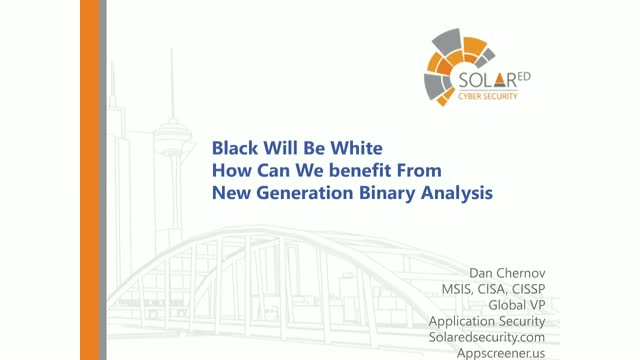 Black Will Be White - How Can We Benefit from New Generation Binary Analysis