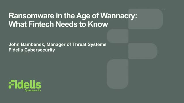 Ransomware in the Age of Wannacry: What Fintech Needs to Know