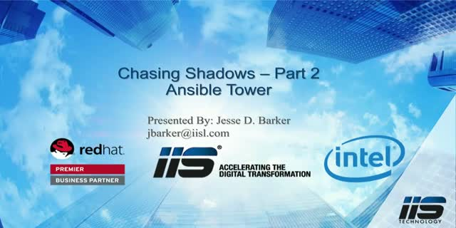 Chasing Shadows: Session 2 – Ansible Tower