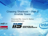Chasing Shadows: Session 2 - Ansible Tower