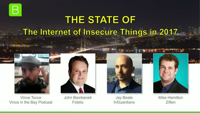 The State of the Internet of Insecure Things in 2017