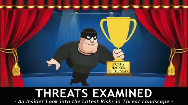 Threats Examined – an Insider Look into the Latest Risks in Threat Landscape