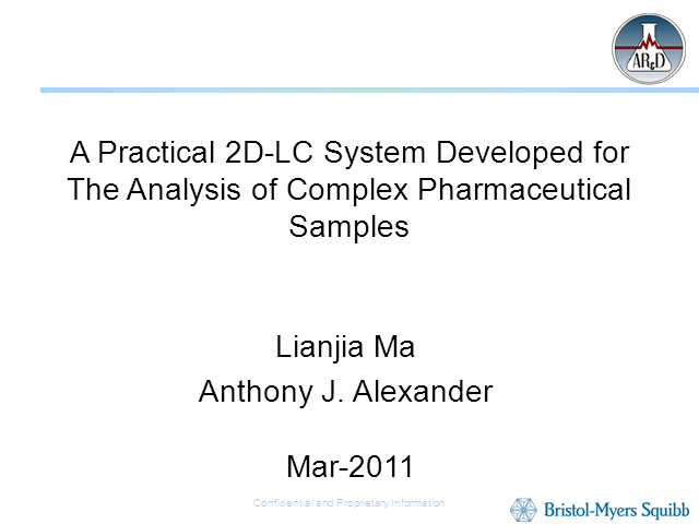 A Practical 2D-LC System Developed for Complex Pharmaceuticals