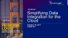 Simplifying Data Integration for the Cloud