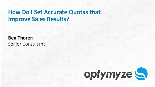 Improving Sales Results - How to Set Accurate Quotas