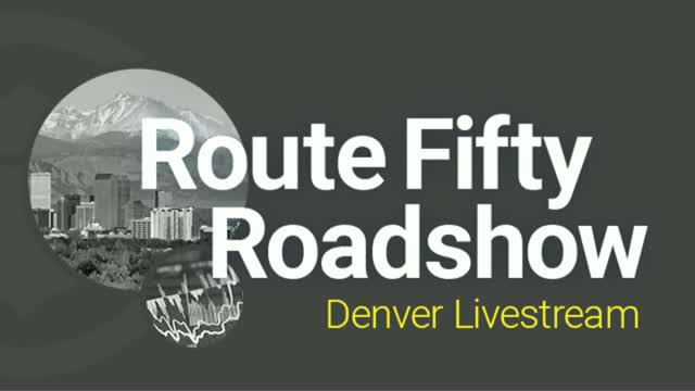 Route Fifty Roadshow: Denver