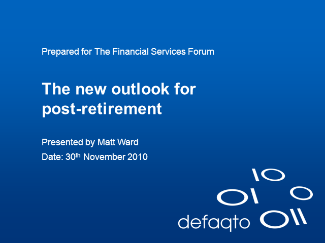 The New Outlook for Post-Retirement
