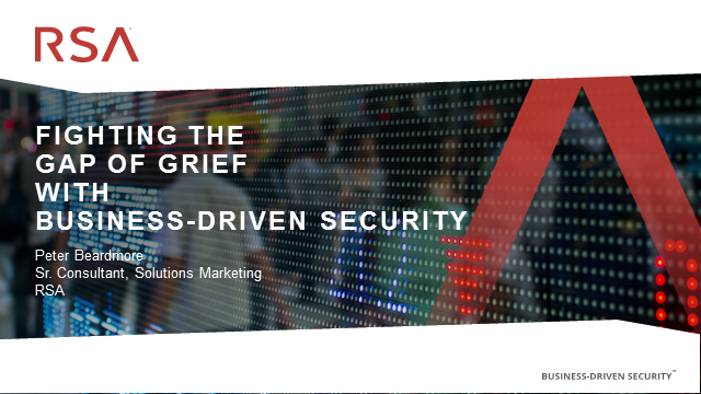 Fighting the 'Gap of Grief' With Business-Driven Security