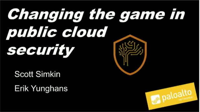 Changing the Game in Public Cloud Security with AutoFocus [Breach Prevention]