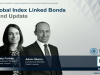 Global Index Linked Bond - Fund Update