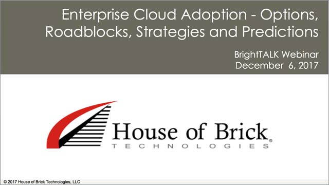 Enterprise Cloud Adoption - Options, Roadblocks, Strategies and Predictions