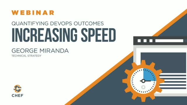 Quantifying DevOps Outcomes - Increasing Speed