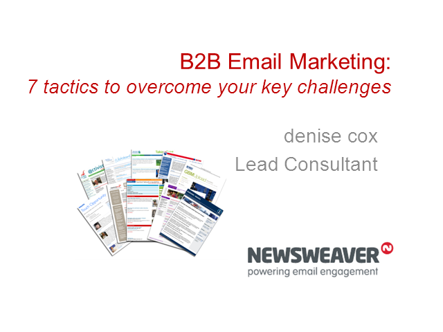 B2B Email Marketing: 7 tactics to overcome your key challenges