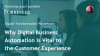 Why Digital Business Automation is vital to the Customer Experience