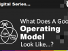 CTO Series - Episode 3: What does a Good Target Operating Model look like...?