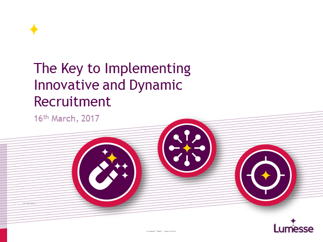 The Key to Implementing Innovative and Dynamic Recruitment