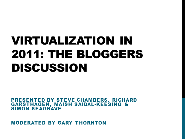 Virtualization Challenges in 2011: Under Blogger Scrutiny