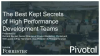 The Best Kept Secrets Of High Performance Development Teams