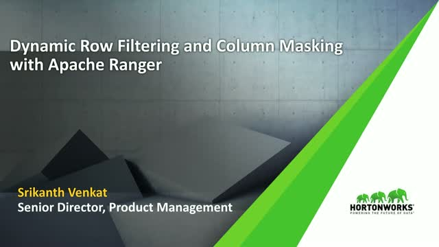 Dynamic Column Masking & Row-Level Filtering in Hortonworks Data Platform