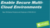 Prevention Week Pt 2: Accelerating Multi-Cloud Deployments