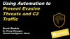 Prevention Week Pt 3: Use Automation to Prevent Evasive Threats and C2 Traffic