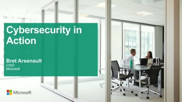 Microsoft CISO: Cybersecurity in Action