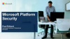 Microsoft Platform Security: Detecting Threats & Preventing Breaches