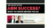 Are You Set Up for ABM Success? What to Know Before You Go.