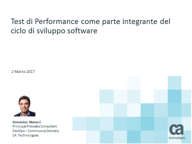 Test di Performance come parte integrante del ciclo di sviluppo software.
