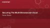 Securing The Multi-Dimensional Cloud