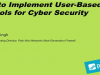 How to Implement User-based Controls for CybersecurityVisibility and policy cont